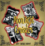 MOONLIGHT CRUISERS, THE