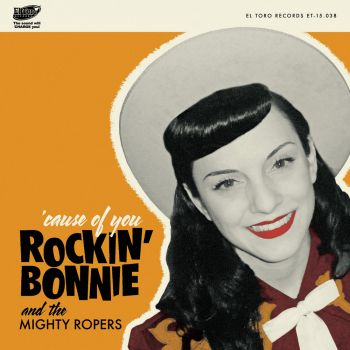ROCKIN' BONNIE & THE MIGHTY ROPERS