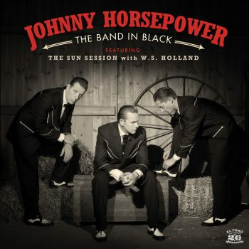 JOHNNY HORSEPOWER - THE BAND IN BLACK