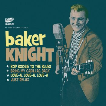 BAKER KNIGHT - BOP BOOGIE TO THE BLUES