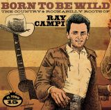 V/A - THE COUNTRY & ROCKABILLY ROOTS OF RAY CAMPI