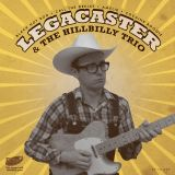 LEGACASTER AND THE HILLBILLY TRIO