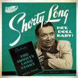 V/A - HEY DOLL BABY! THE SHORTY LONG STORY