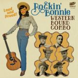 ROCKIN' BONNIE WESTERN BOUND COMBO - LOUD AND PROUD!