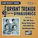 Bryant Trenier & The Dynasonics