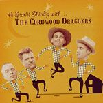 CORDWOOD DRAGGERS, THE