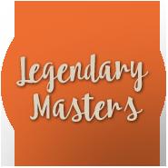 Legendary Masters