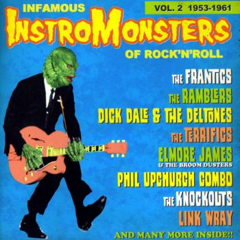 V/A - INFAMOUS INSTRO-MONSTERS VOL. 2