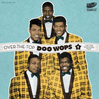 V/A - OVER THE TOP DOO WOPS VOl. 1