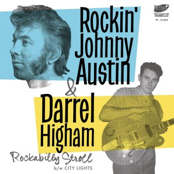 Rockin' Johnny Austin And Darrel Higham