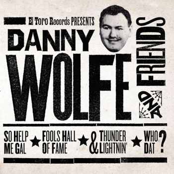 V/A - DANNY WOLFE AND FRIENDS