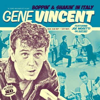 GENE VINCENT - BOPPIN' & SHAKIN' IN ITALY