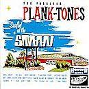 Fabulous Plank-Tones, The