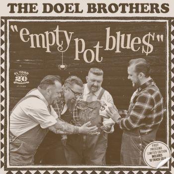 DOEL BROTHERS, THE - EMPTY POT BLUE$- VINYL 7