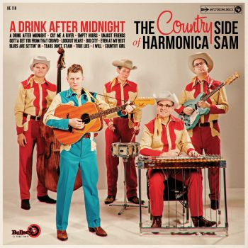 THE COUNTRY SIDE OF HARMONICA SAM - A DRINK AFTER MIDNIGHT