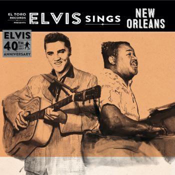 ELVIS PRESLEY - ELVIS SINGS NEW ORLEANS