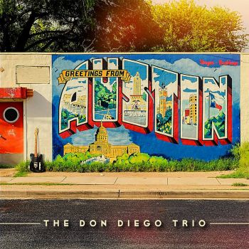 THE DON DIEGO TRIO - GREETINGS FROM AUSTIN - LP