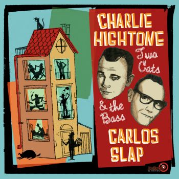 CHARLIE HIGHTONE AND CARLOS SLAP