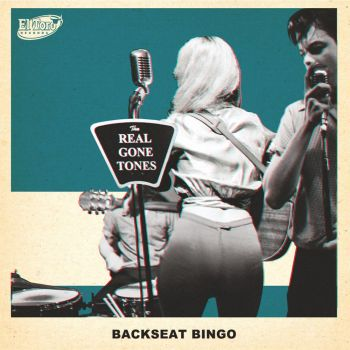 REAL GONE TONES, THE - BACKSEAT BINGO