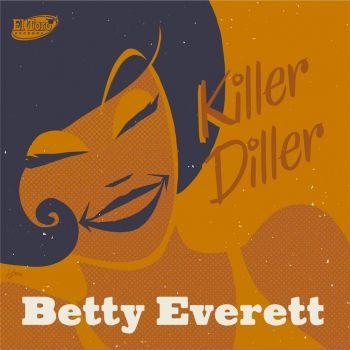 BETTY EVERETT - KILLER DILLER - VINYL EP THE EARLY RECORDINGS