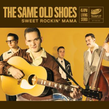 SAME OLD SHOES, THE - SWEET ROCKIN' MAMA