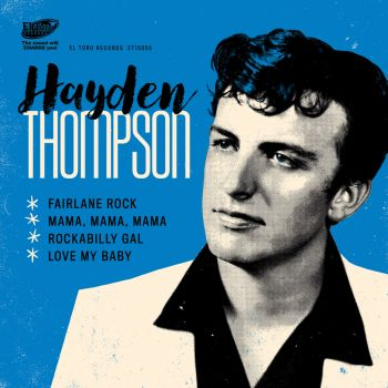 HAYDEN THOMPSON – FAIRLANE ROCK + 3