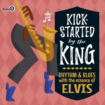 V/A - KICK-STARTED BY THE KING