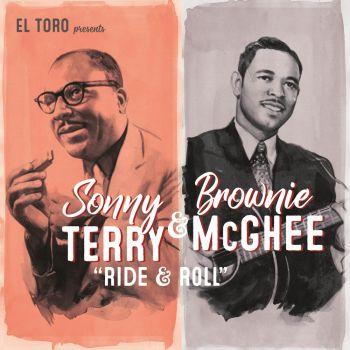 SONNY TERRY & BROWNIE McGHEE – RIDE & ROLL