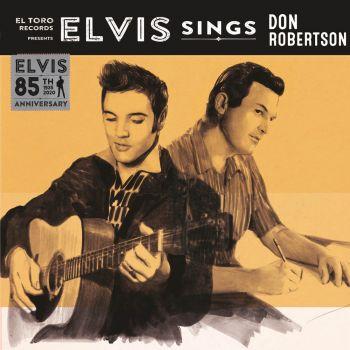 ELVIS PRESLEY - ELVIS SINGS DON ROBERTSON