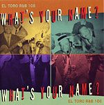 V/A - What's Your Name?
