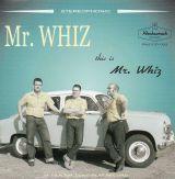 MR. WHIZ