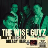 ARSEN ROULETTE / THE WISE GUYZ