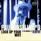 PAUL ANSELL'S #9 / MAIBELL AND THE MISFIRES