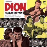 DION - FEELIN' NO PAIN