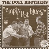 DOEL BROTHERS, THE - EMPTY POT BLUE$- VINYL 7