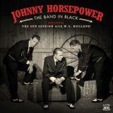 JOHNNY HORSEPOWER - THE BAND IN BLACK