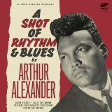 ARTHUR ALEXANDER - A SHOT OF RHYTHM & BLUES