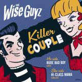 THE WISE GUYZ - KILLER COUPLE