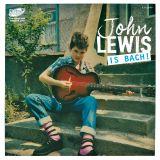 JOHN LEWIS - IS BACH! - VINYL SINGLE