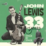 JOHN LEWIS - 33 YEARS - DOUBLE CD