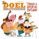 DOEL BROTHERS, THE - THERE'S A BOTTLE ON THE TABLE