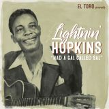 LIGHTNIN' HOPKINS – HAD A GAL CALLED SAL