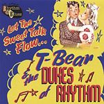 T-BEAR AND THE DUKES OF RHYTHM