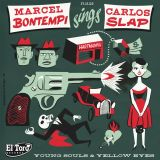 MARCEL BONTEMPI & CARLOS SLAP - YOUNG SOULS & YELLOW EYES