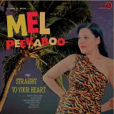 MEL PEEKABOO - STRAIGHT TO YOUR HEART - VINYL LP