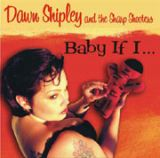 DAWN SHIPLEY AND THE SHARP SHOOTERS