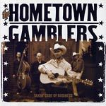 HOMETOWN GAMBLERS, THE